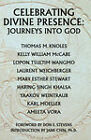 Celebrating Divine Presence: Journeys Into God by Weintraub Yaakov, C Weichberger Laurent, M Knoles Thomas (Paperback / softback, 2008)