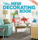 New Decorating Book by Better Homes & Gardens (Paperback, 2011)