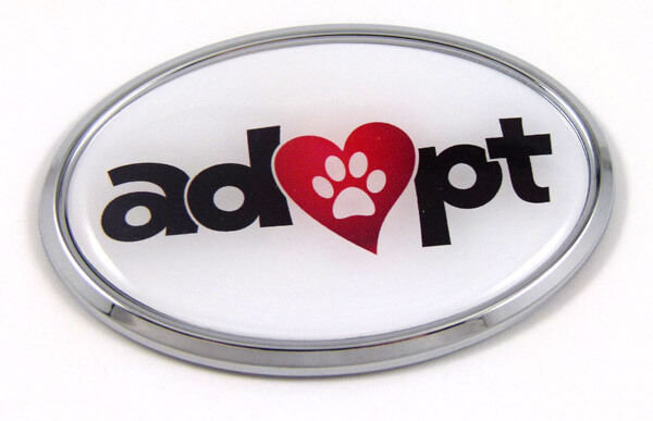 Adopt Pets Cats Dogs Chrome emblem Adoption Decal Car Auto Sticker Oval Pet