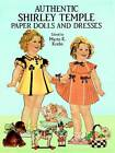 Authentic Shirley Temple Paper Dolls and Dresses by Dover Publications Inc. (Paperback, 1991)