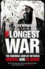The Longest War by Peter Bergen (Paperback, 2011)
