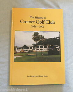 HH-BOOK-THE-HISTORY-OF-CROMER-GOLF-CLUB-1926-1991