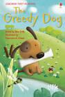 Greedy Dog by Usborne Publishing Ltd (Hardback, 2012)