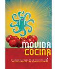 MoVida Cocina: Spanish Flavours from Five Kitchens by Richard Cornish, Frank Camorra (Hardback, 2011)