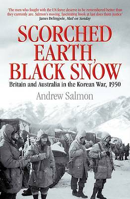 Scorched Earth, Black SnowThe First Year of the Korean War, Salmon, Andrew, Good