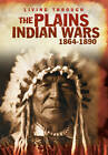 The Plains Indian Wars, 1864-1890 by Andrew Langley (Hardback, 2012)