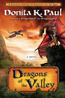 Dragons of the Valley: A Novel by Donita K. Paul (Paperback, 2010)