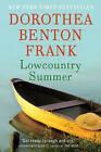 Lowcountry Summer by Dorothea Benton Frank (Paperback / softback, 2011)