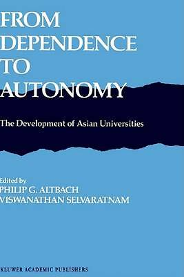 From Dependence to Autonomy: The Development of Asian Universities by