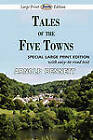 Tales of the Five Towns by Arnold Bennett (Paperback / softback, 2011)