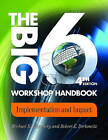 Big6 Workshop Handbook: Implementation and Impact by Michael B. Eisenberg, Robert E. Berkowitz (Paperback, 2011)