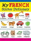 My French Sticker Dictionary by Catherine Bruzzone, Louise Millar (Paperback, 2012)
