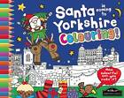 Santa is Coming to Yorkshire Colouring by Hometown World (Paperback, 2012)