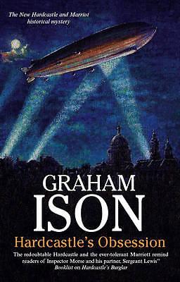 Ison, Graham, Hardcastle's Obsession (Hardcastle and Marriott Historical Mysteri