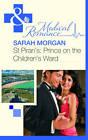 St Piran's: Prince on the Children's Ward by Sarah Morgan (Paperback, 2011)