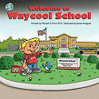 Welcome To Waycool School:  Where Learning is Fun and Lessons are Learned by Everyone! by Michael G. Frino Ph.D (Paperback, 2010)