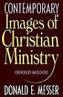 Contemporary Images of Christian Ministry by Donald E. Messer (Paperback, 1959)