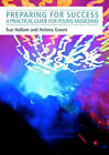 Preparing for Success: A Practical Guide for Young Musicians by Helena Gaunt, Susan Hallam (Paperback, 2012)