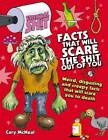 Facts That Will Scare the Shit Out of You by Cary McNeal (Paperback, 2011)
