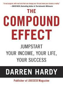 NEW-The-Compound-Effect-By-Darren-Hardy-Paperback-Free-Shipping