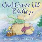 God Gave Us Easter by Lisa Tawn Bergren (Paperback, 2013)