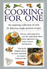 Cooking for One: An Inspiring Collection of Over 30 Delicious Single-portion Recipes by Valerie Ferguson (Hardback, 2013)