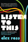 Listen to This by Alex Ross (Paperback, 2011)