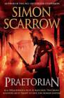 Praetorian (Eagles of the Empire 11) by Simon Scarrow (Hardback, 2011)