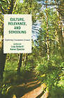 Culture, Relevance, and Schooling: Exploring Uncommon Ground by Rowman & Littlefield (Paperback, 2011)