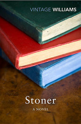 Stoner: A Novel by John Williams (Paperback, 2012)