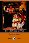Domestic Peace, and Paz by Honore de Balzac (Paperback, 2006)