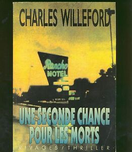 une-seconde-chance-pour-les-morts-charles-willeford