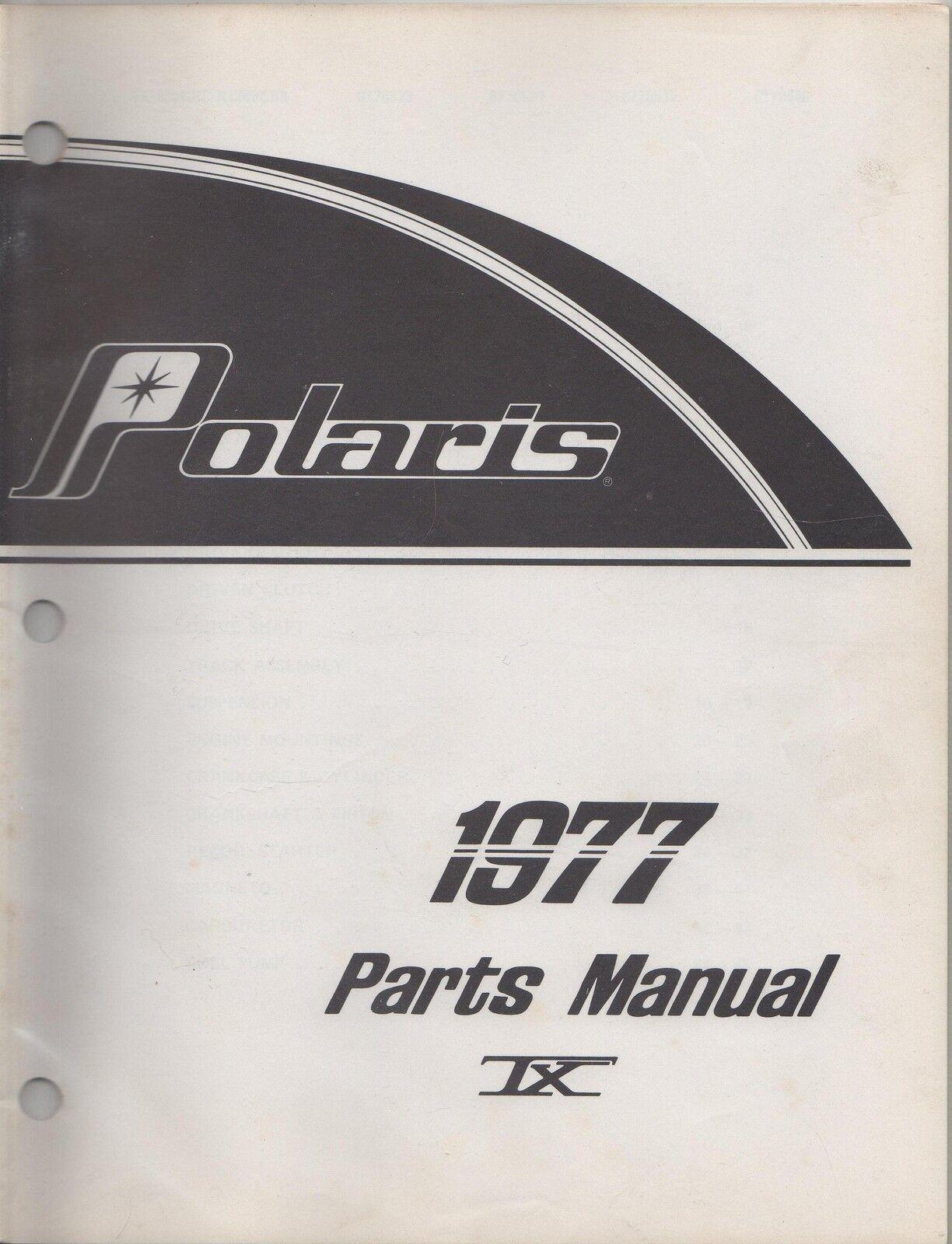 1977 POLARIS SNOWMOBILE TX  PARTS MANUAL NEW P N 9910418