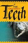 The Crocodile's Teeth: Trading, Tyranny and Terrorism on Two Continents by Sam Thaker (Paperback, 2011)