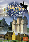Held In Trust - The North East, Fife And Central Scotland (DVD, 2008)
