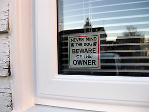 3-FUN-NEVER-MIND-THE-DOG-BEWARE-OF-THE-OWNER-STICKERS
