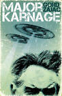 Major Karnage by Gord Zajac (Paperback, 2010)