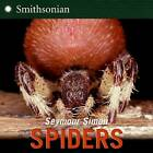 Spiders by Seymour Simon (Paperback, 2008)