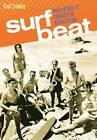 Surf Beat: Rock 'n' Roll's Forgotten Revolution by Kent Crowley (Paperback, 2011)