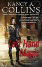 Left Hand Magic: A Novel of Golgotham by Nancy A. Collins (Paperback, 2012)