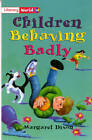 Literacy World Fiction Stage 2 Children Behaving Badly by Pearson Education Limited (Paperback, 1998)