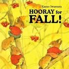 Hooray for Fall! by Kazuo Iwamura (Hardback, 2010)