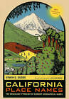 California Place Names: The Origin and Etymology of Current Geographical Names by Erwin G. Gudde (Paperback, 2010)