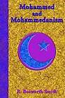 Mohammed and Mohammedanism by R. Bosworth Smith, Paul Tice (Paperback, 2002)