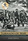 Into the Tornado of War: A History of the Twenty-First Michigan Infantry in the Civil War by James Genco (Hardback, 2012)