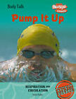 Pump it Up! by Steve Parker (Hardback, 2006)