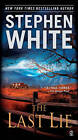 The Last Lie by Stephen White (Paperback, 2011)