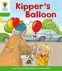 Oxford Reading Tree: Level 2: More Stories A: Kipper's Balloon by Thelma Page, Mr. Alex Brychta, Roderick Hunt (Paperback, 2011)