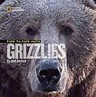 Face to Face with Grizzlies by Joel Sartore (Hardback, 2007)