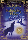 The Wolves of Willoughby Chase by Joan Aiken (Hardback, 2011)